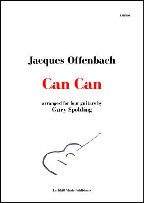 cover of Can Can by Offenbach arranged for four guitars by Gary Spolding