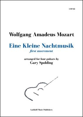 cover of Eine Kleine Nachtmusik first movement by Mozart arranged for four guitars by Gary Spolding