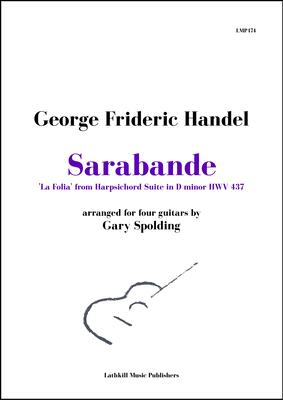 cover of Sarabande 'La Folia' by Handel arranged for four guitars by Gary Spolding