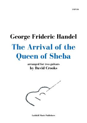 cover of The Arrival Of The Queen of Sheba arranged by David Crooks