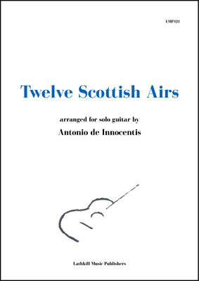 cover of Twelve Scottish Airs arr. Antonio de Innocentis
