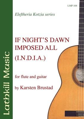 cover of If Night's Dawn Imposed All (I.N.D.I.A.) by Karsten Brustad