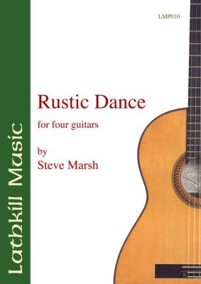 cover of Rustic Dance for four guitars by Steve Marsh