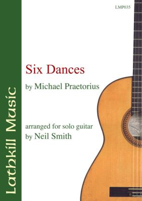cover of Six dances by Michael Praetorius (arranged by Neil Smith)