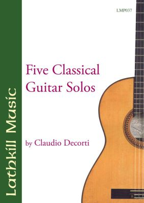 cover of Five Classical Guitar Solos by Claudio Decorti
