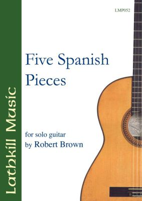 cover of Five Spanish Pieces by Robert Brown