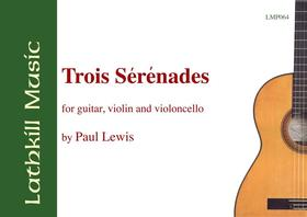 cover of Trois Serenades by Paul Lewis