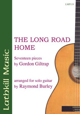 cover of The Long Road Home by Gordon Giltrap arr. Raymond Burley