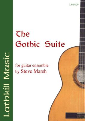 cover of The Gothic Suite for 7 part guitar ensemble by Steve Marsh