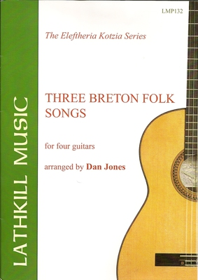 cover of Three Breton Folk Songs arr. for four guitars by Dan Jones