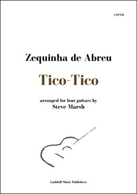 cover of Tico-Tico by Zequinha de Abreu arr. for guitar ensemble Steve Marsh