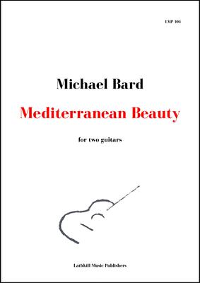 cover of Mediterranean Beauty for flute and guitar by Michael Bard