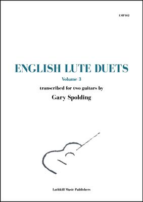 cover of English Lute Duets Volume 3 trans. Gary Spolding