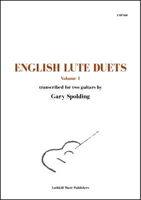 cover of English Lute Duets Volume 1 trans. Gary Spolding