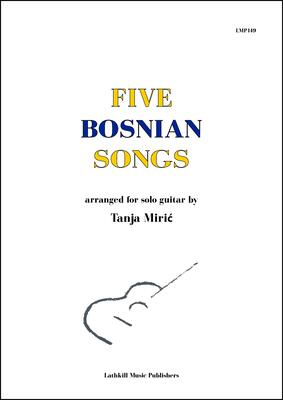 cover of Five Bosnian Songs arranged by Tanja Miric