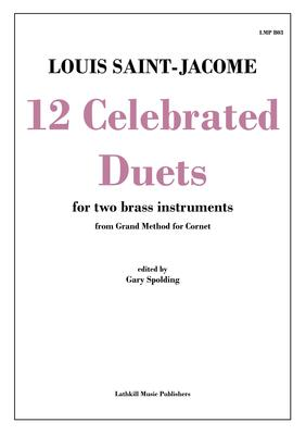 cover of 12 Celebrated Duets by Saint-Jacome transcribed for brass instruments by Gary Spolding