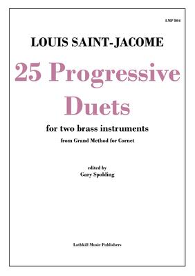 cover of 25 Progressive Duets by Saint-Jacome transcribed for brass instruments by Gary Spolding
